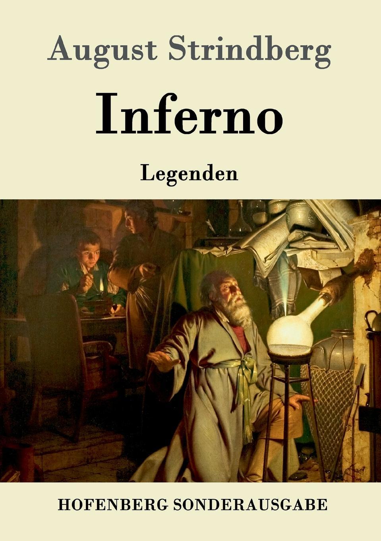 August Strindberg Inferno august strindberg inferno och legender