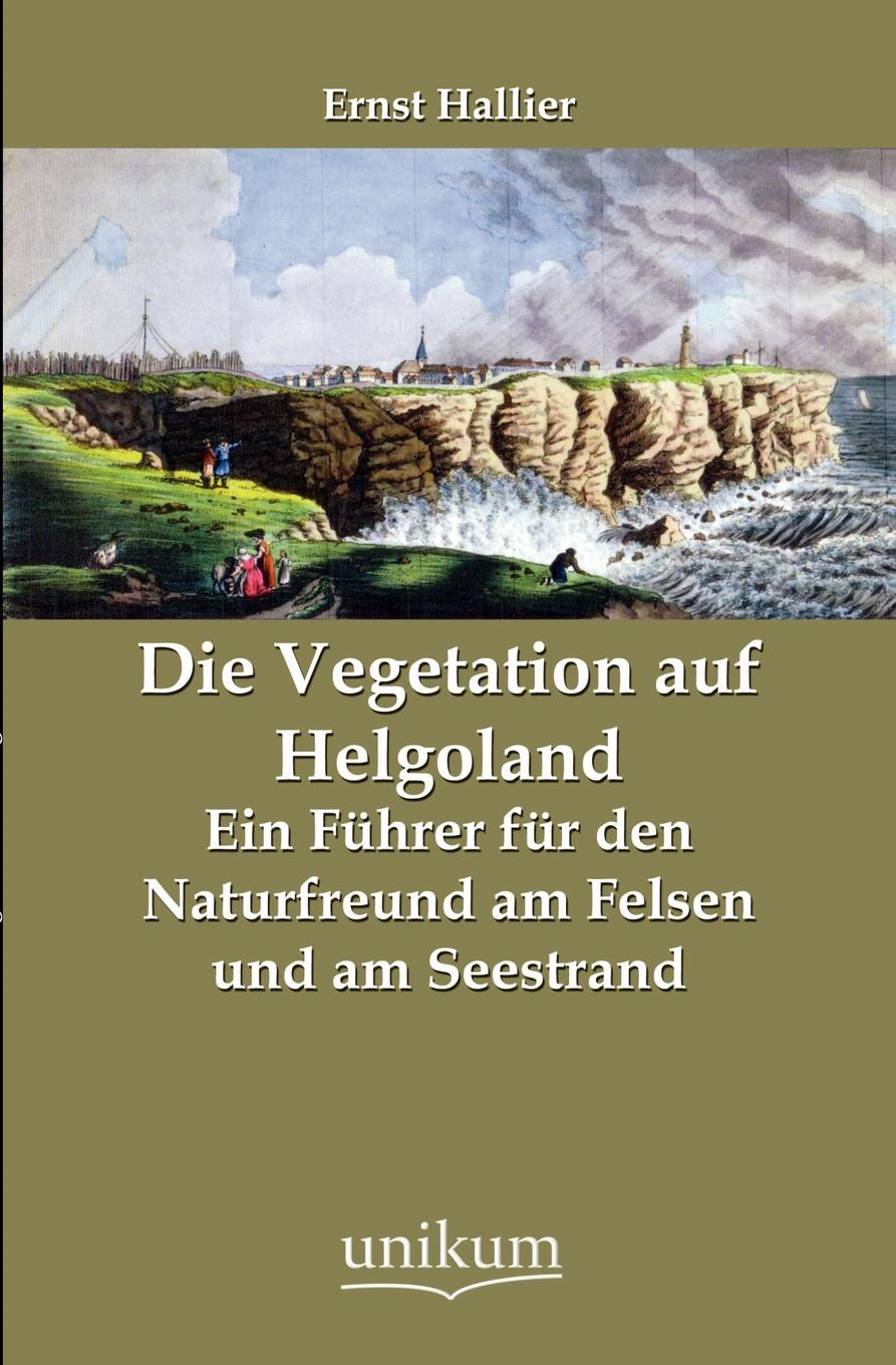 Ernst Hallier Die Vegetation auf Helgoland vegetation hong 120