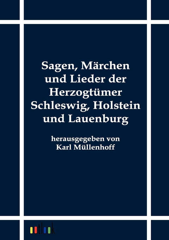Sagen, Marchen und Lieder der Herzogtumer Schleswig, Holstein und Lauenburg отсутствует marchen der magyaren