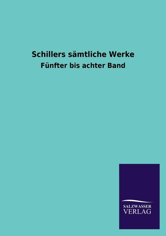 Schillers Samtliche Werke knut kasche wilhelm von oranien und der aufstand der niederlande