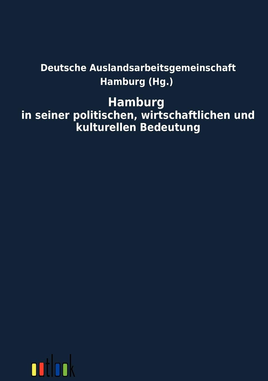 Hamburg in Seiner Politischen, Wirtschaftlichen Und Kulturellen Bedeutung синицан в симоненко