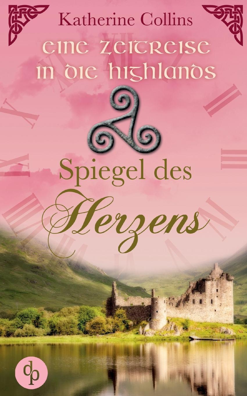 Katherine Collins Spiegel des Herzens (Historisch, Liebe)