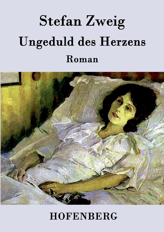 Stefan Zweig Ungeduld des Herzens nesterov h0877b02 15or