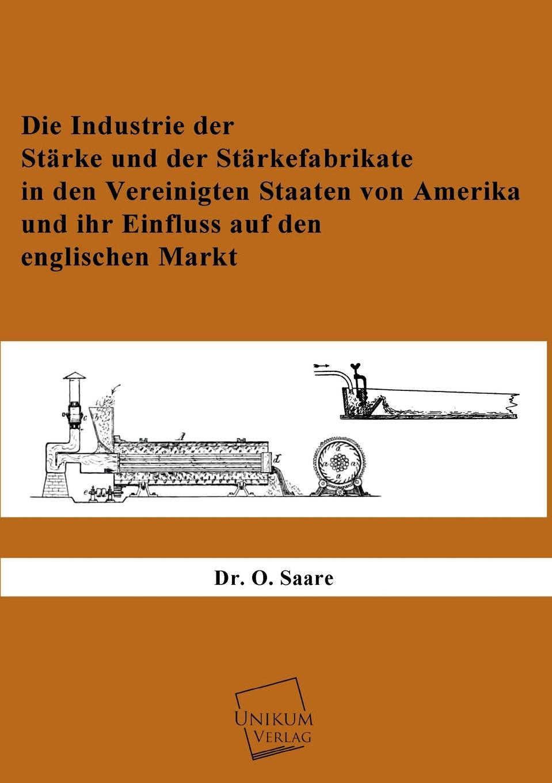 O. Saare Die Industrie Der Starke Und Der Starkefabrikate недорого
