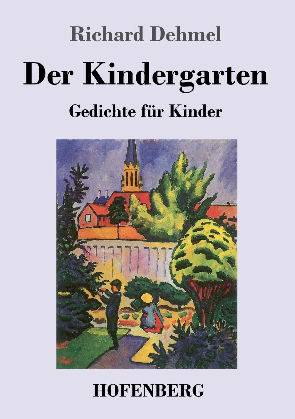 Richard Dehmel Der Kindergarten besser als sex berlin