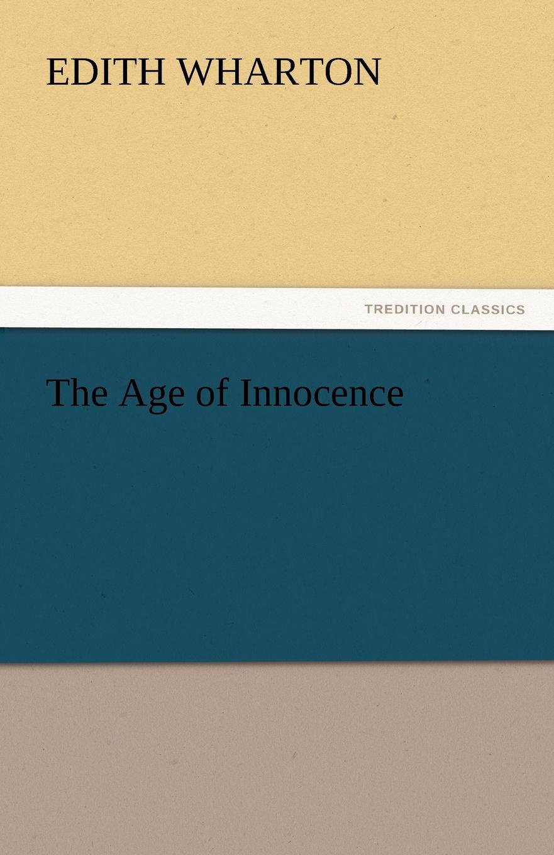 Edith Wharton The Age of Innocence
