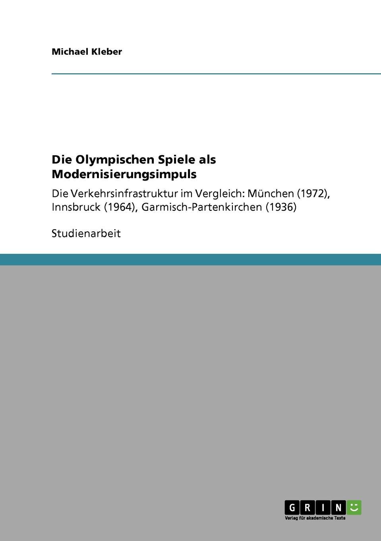 Michael Kleber Die Olympischen Spiele als Modernisierungsimpuls klaus ullrich olympische spiele