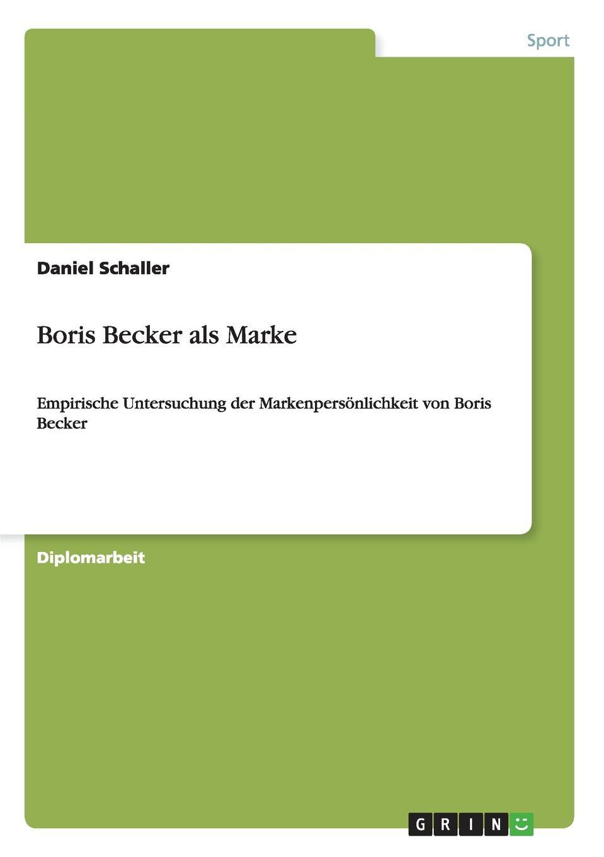 Daniel Schaller Boris Becker als Marke недорго, оригинальная цена