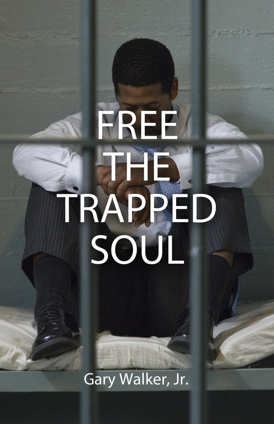 Gary Walker Free the Trapped Soul pascale smets and god created the au pair