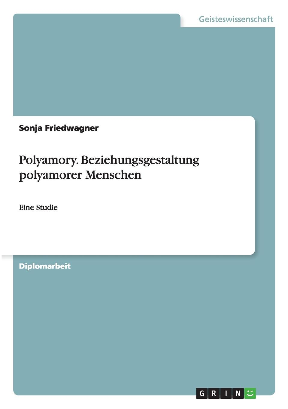 Sonja Friedwagner Polyamory. Beziehungsgestaltung Polyamorer Menschen barbara angelis de the 100 most asked questions about love sex and relationships