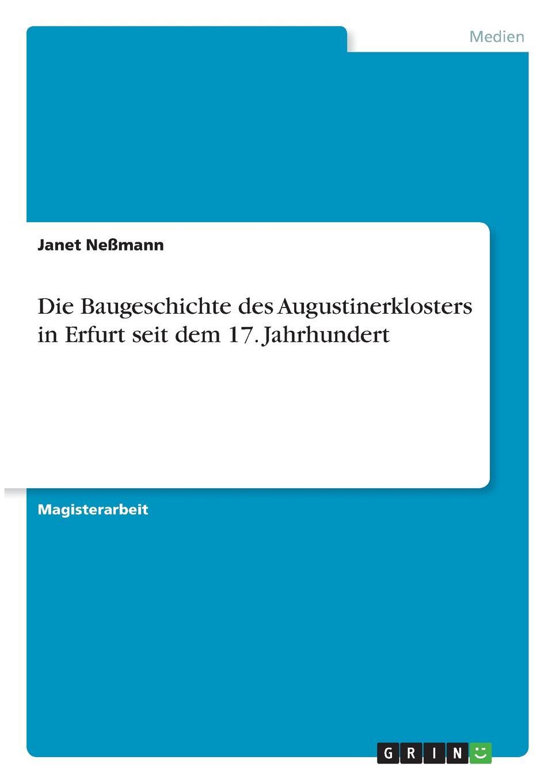 Janet Neßmann Die Baugeschichte des Augustinerklosters in Erfurt seit dem 17. Jahrhundert thomas schauf die unregierbarkeitstheorie der 1970er jahre in einer reflexion auf das ausgehende 20 jahrhundert