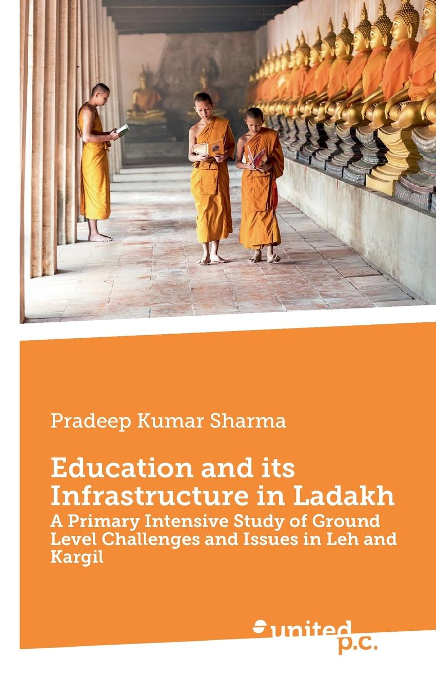 Pradeep Kumar Sharma Education and its Infrastructure in Ladakh alok kumar and adam scott governance social and physical infrastructure and development
