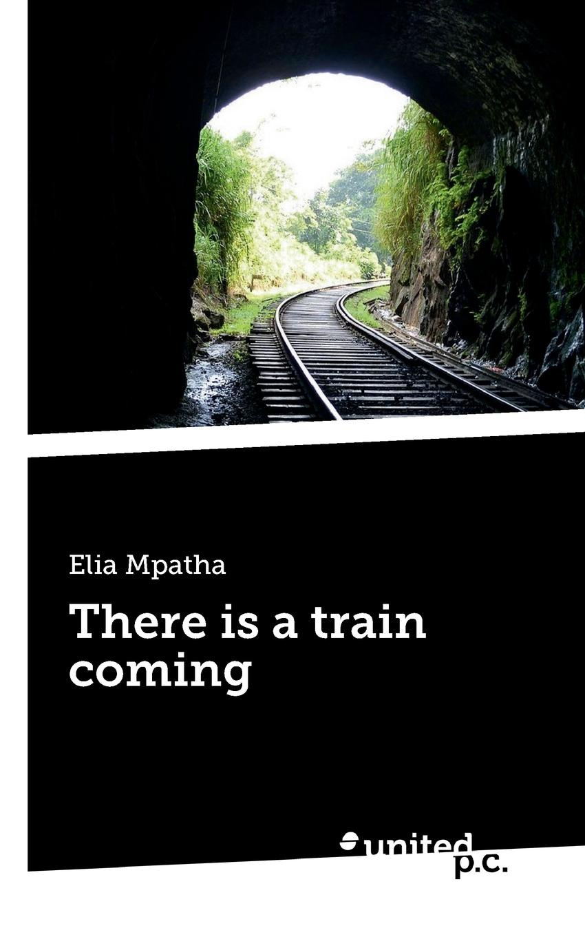 Elia Mpatha There is a train coming david silver a slow train coming