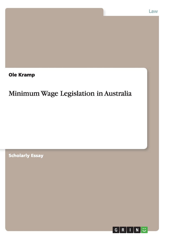 Ole Kramp Minimum Wage Legislation in Australia все цены