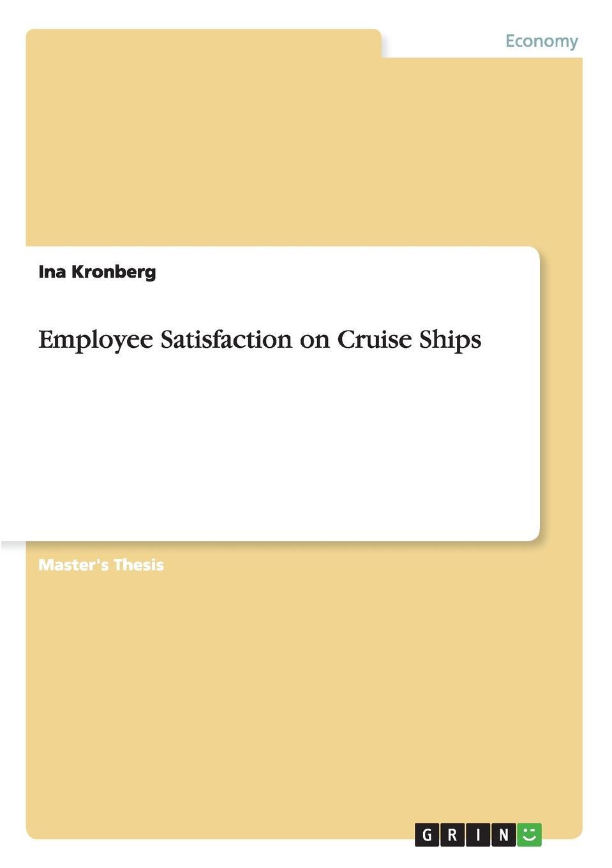 Ina Kronberg Employee Satisfaction on Cruise Ships недорго, оригинальная цена