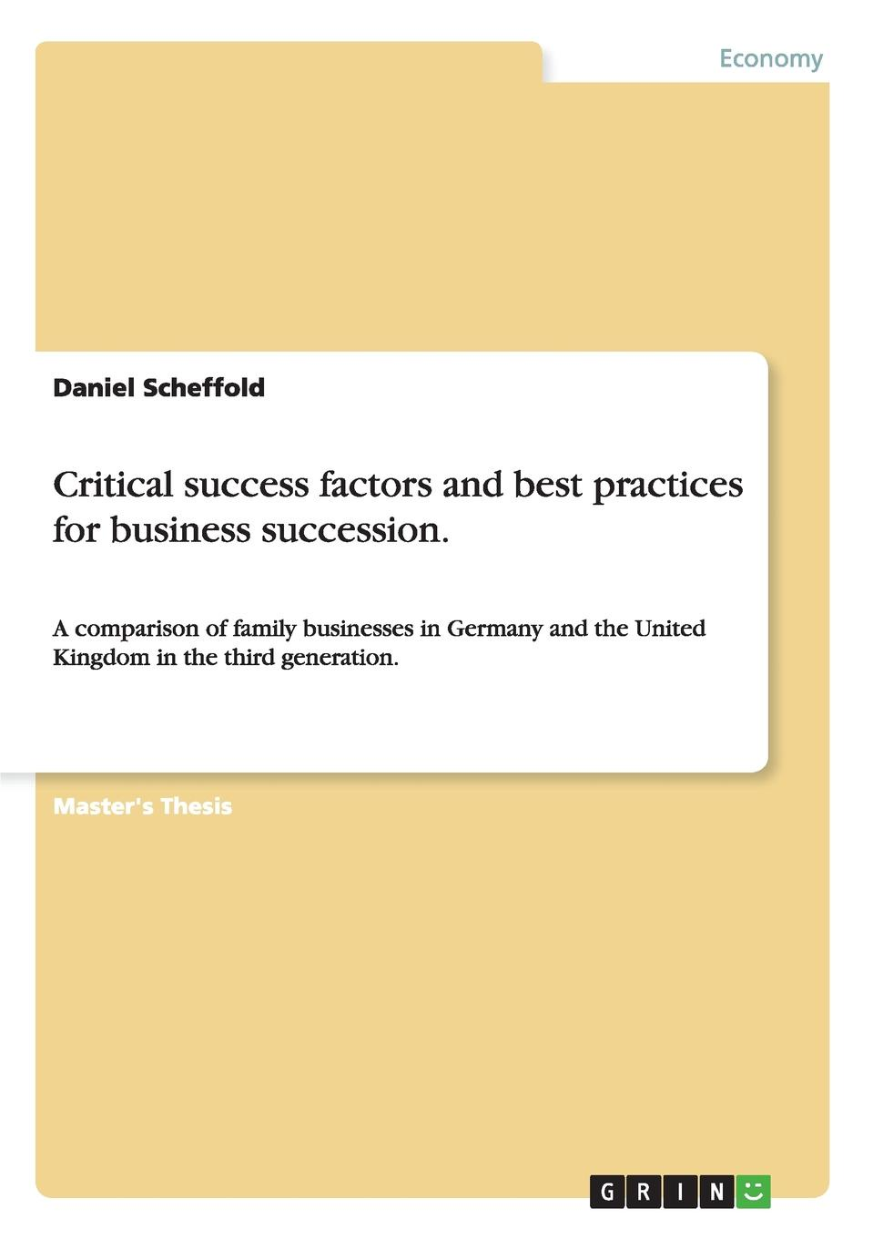 Daniel Scheffold Critical success factors and best practices for business succession. эдвард бульвер литтон the caxtons a family picture volume 03