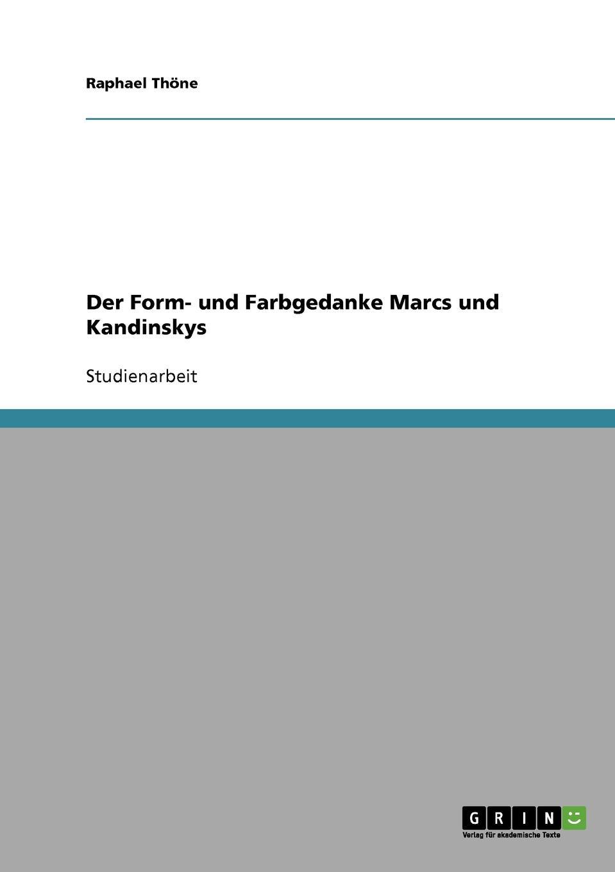 Raphael Thöne Der Form- und Farbgedanke Marcs und Kandinskys von wulffen die schlacht bei lodz