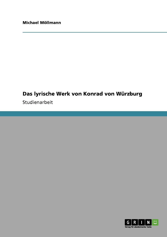Michael Möllmann Das lyrische Werk von Konrad von Wurzburg dietrich konrad muhle das kloster hude im herzogtum oldenburg
