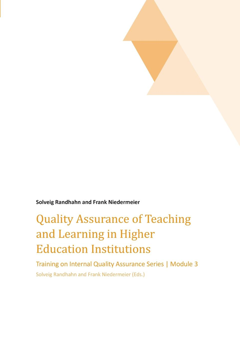 Frank Niedermeier Quality Assurance of Teaching and Learning in Higher Education Institutions frank bruno j psychology a self teaching guide
