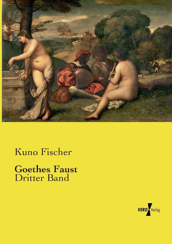 Kuno Fischer Goethes Faust katrin bänsch die margareten tragodie margaretes entwicklung in goethes faust der tragodie erster teil