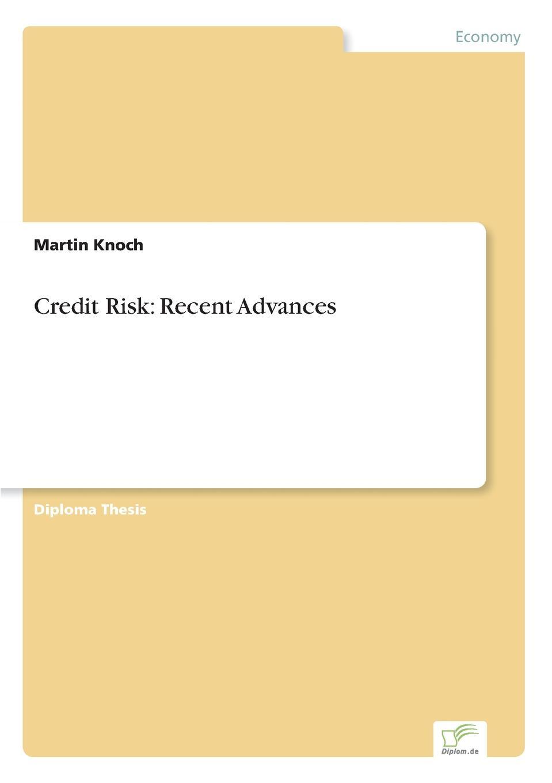 цены на Martin Knoch Credit Risk. Recent Advances  в интернет-магазинах