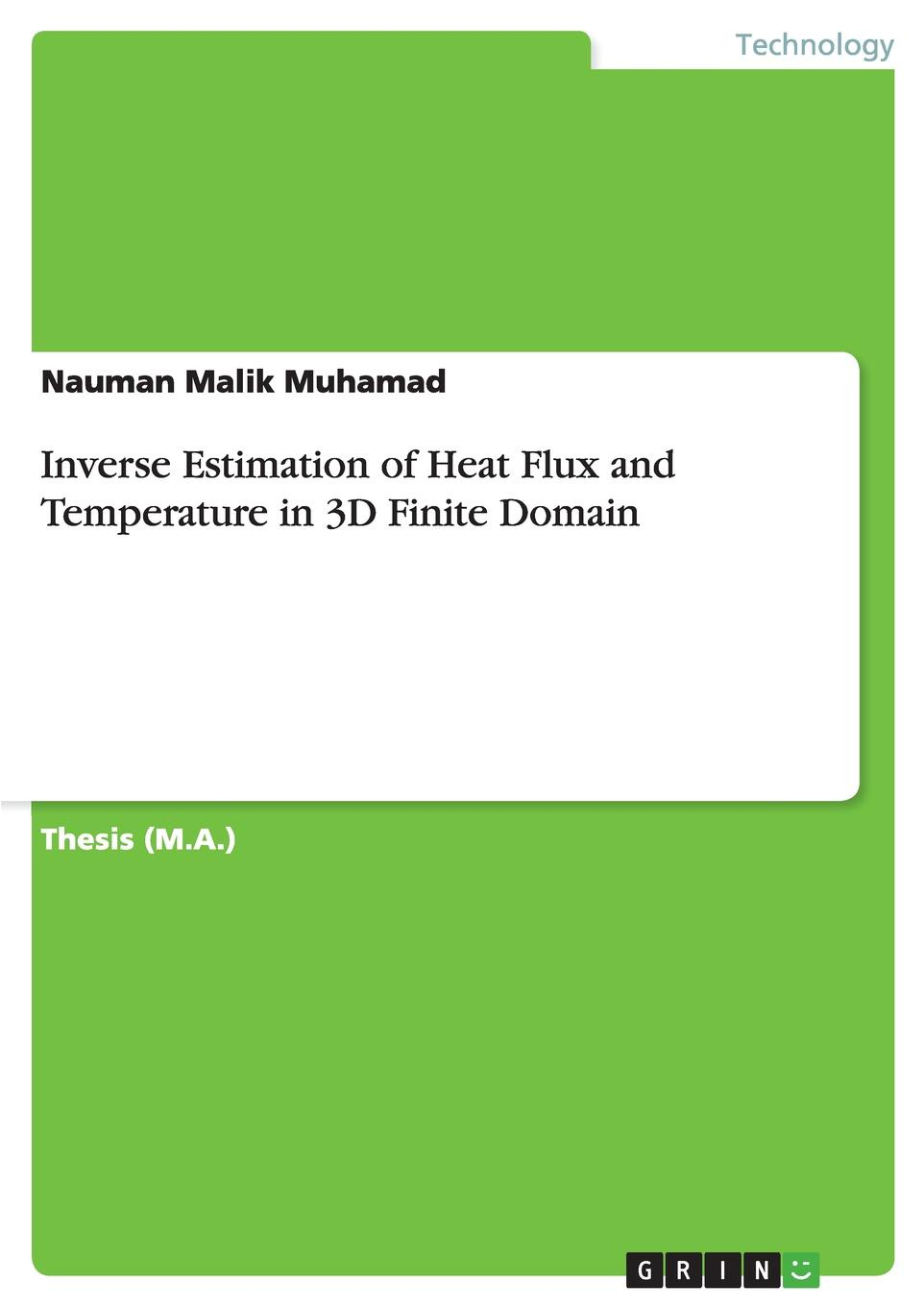 Nauman Malik Muhamad Inverse Estimation of Heat Flux and Temperature in 3D Finite Domain hdc he 032 2 heavy load connector 32 core 16a rectangle connector heat flux avenue plug