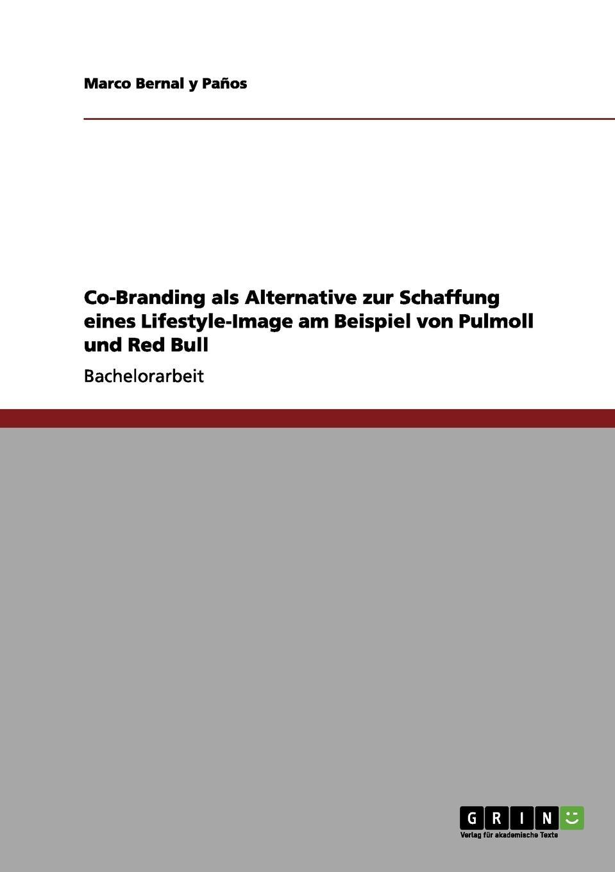 Co-Branding als Alternative zur Schaffung eines Lifestyle-Image am Beispiel von Pulmoll und Red Bull Bachelorarbeit aus dem Jahr 2011 im Fachbereich BWL - Marketing...
