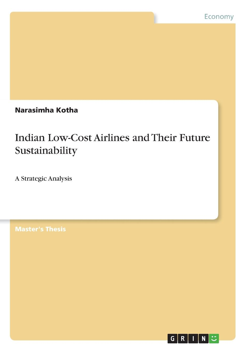 Narasimha Kotha Indian Low-Cost Airlines and Their Future Sustainability недорго, оригинальная цена