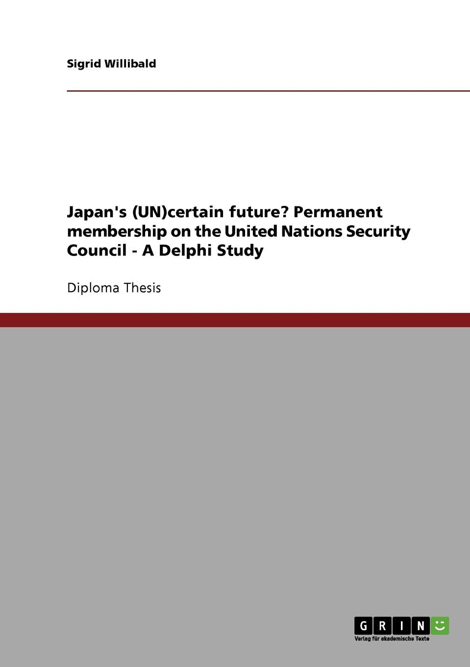Sigrid Willibald Japan.s (UN)certain future. Permanent membership on the United Nations Security Council - A Delphi Study [zob] arnl2 1010 idec imported from japan and the spring interlock lever rocker switch arnl2 2020