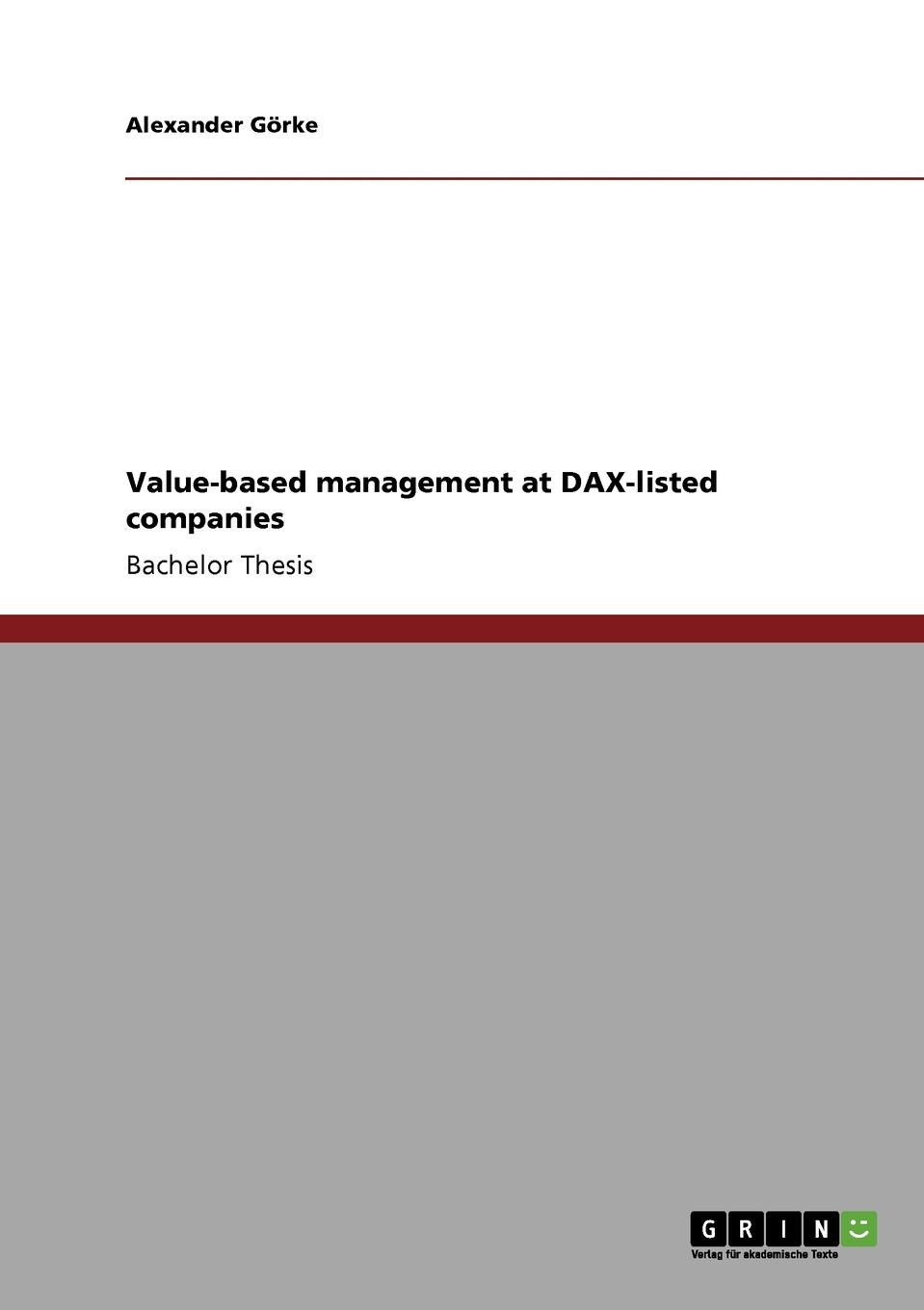 Alexander Görke Value-based management at DAX-listed companies marc goedhart valuation measuring and managing the value of companies