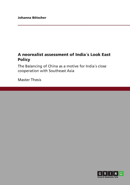 купить Johanna Bötscher A neorealist assessment of India.s Look East Policy по цене 4177 рублей