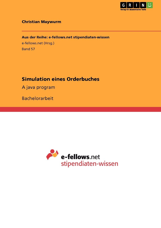 цена на Christian Maywurm Simulation eines Orderbuches