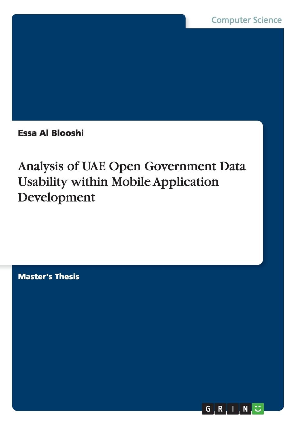 Essa Al Blooshi Analysis of UAE Open Government Data Usability within Mobile Application Development richard rodger beginning mobile application development in the cloud