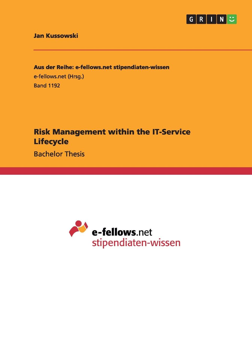 Jan Kussowski Risk Management within the IT-Service Lifecycle service management