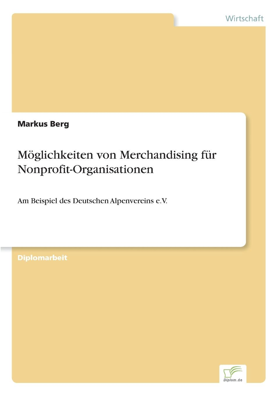 Markus Berg Moglichkeiten von Merchandising fur Nonprofit-Organisationen пенал nostagic art merchandising