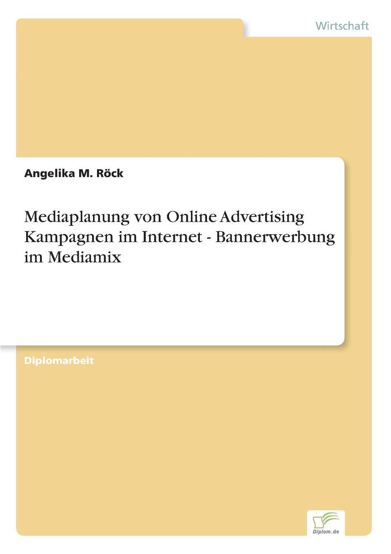 Mediaplanung von Online Advertising Kampagnen im Internet - Bannerwerbung im Mediamix Inhaltsangabe:Einleitung:Werbung im Internet befindet sich derzeit...