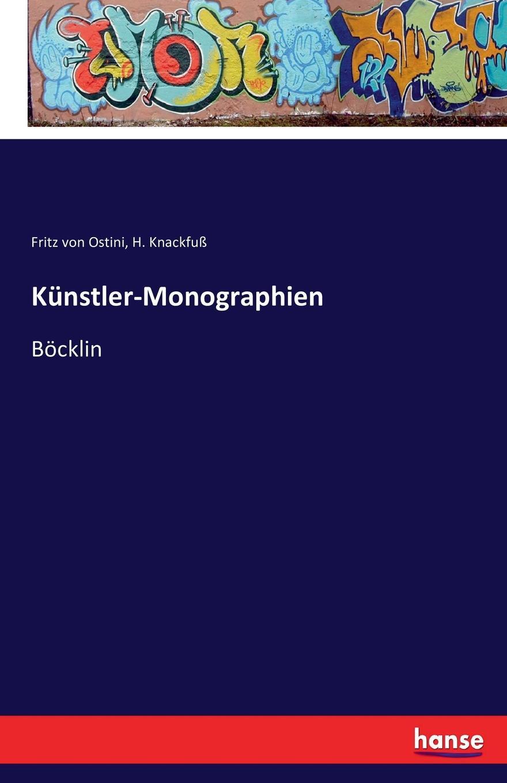H. Knackfuß, Fritz von Ostini Kunstler-Monographien