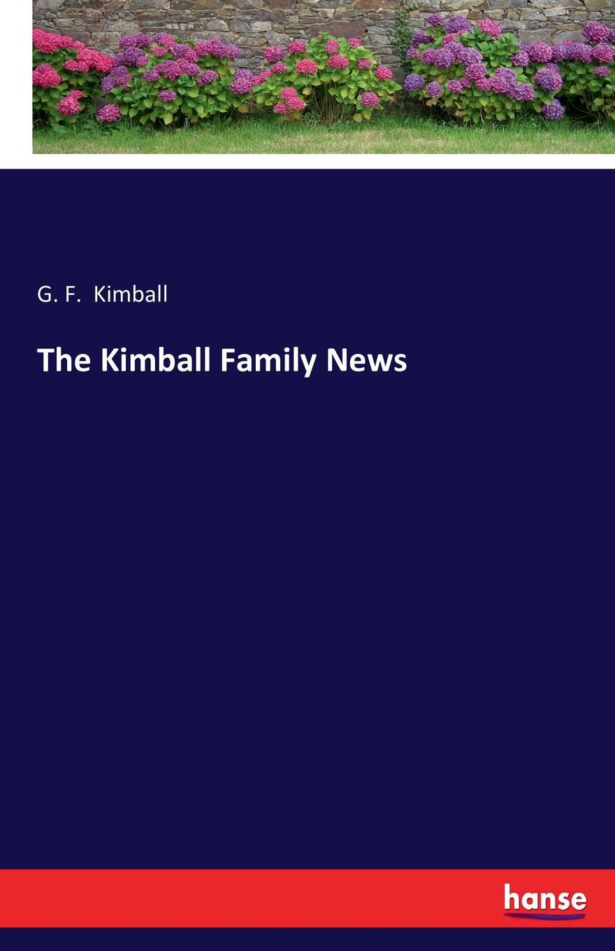 The Kimball Family News