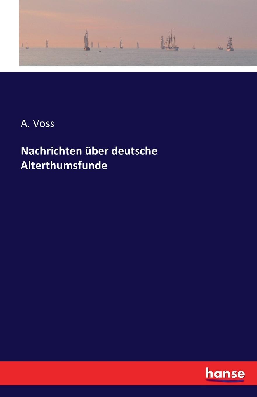 Nachrichten uber deutsche Alterthumsfunde