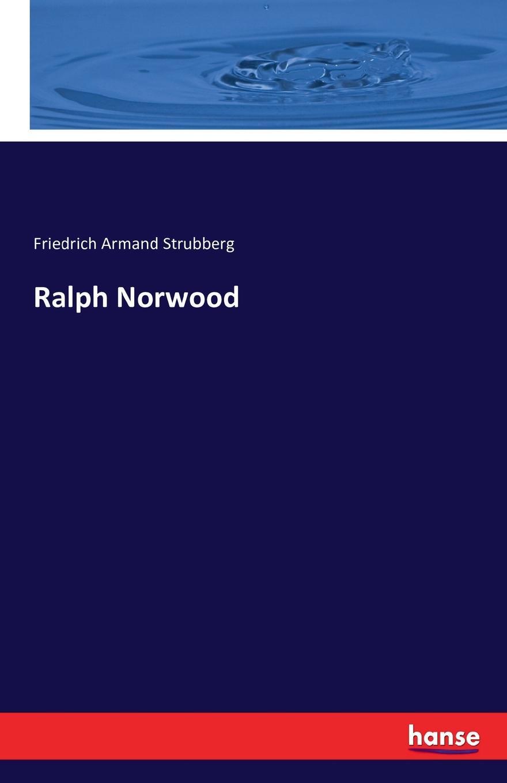 Friedrich Armand Strubberg Ralph Norwood friedrich armand strubberg saat und ernte