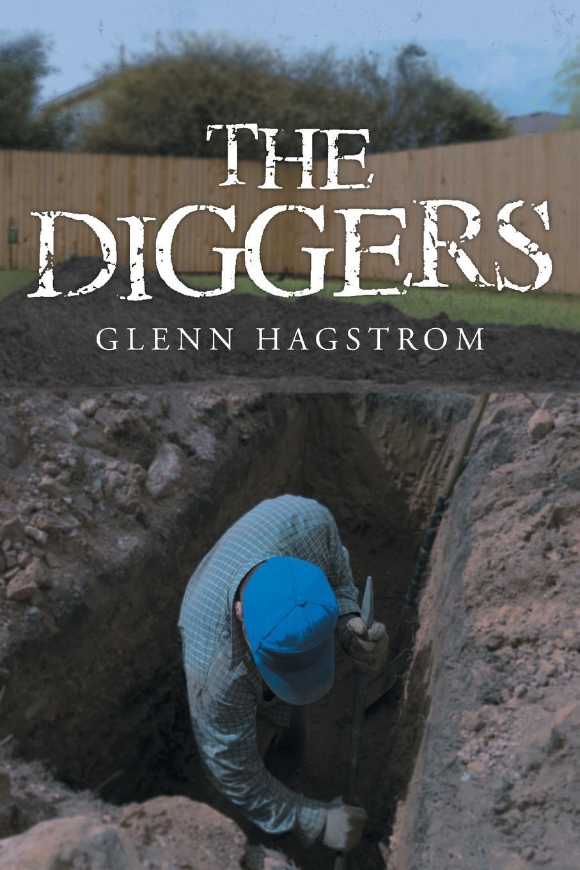 Glenn Hagstrom The Diggers цена и фото