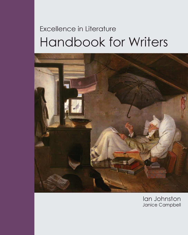 Ian Johnston Handbook for Writers. Excellence in Literature недорго, оригинальная цена