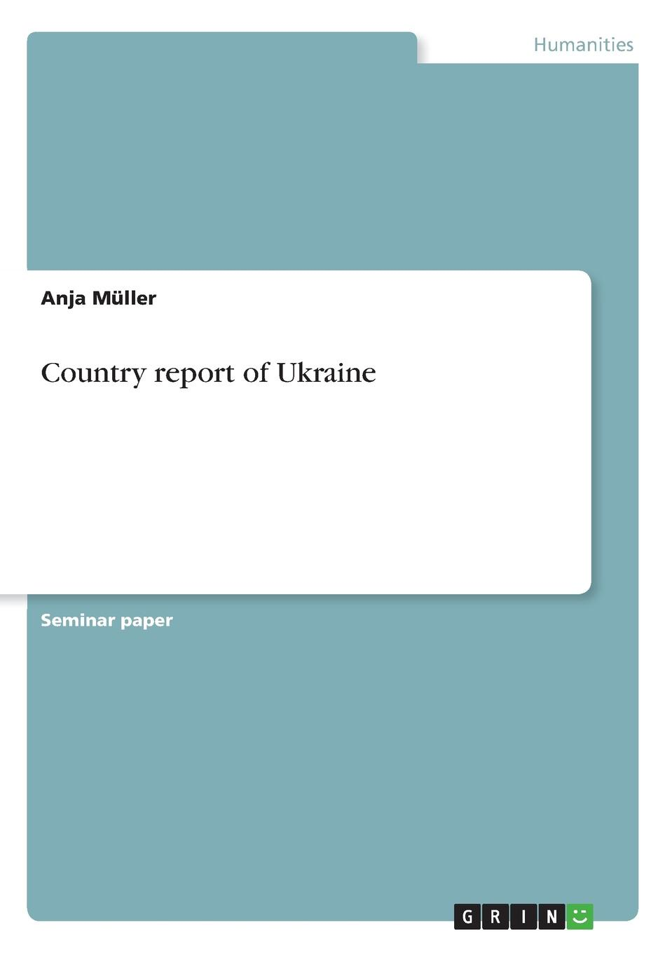 Anja Müller Country report of Ukraine living in style country