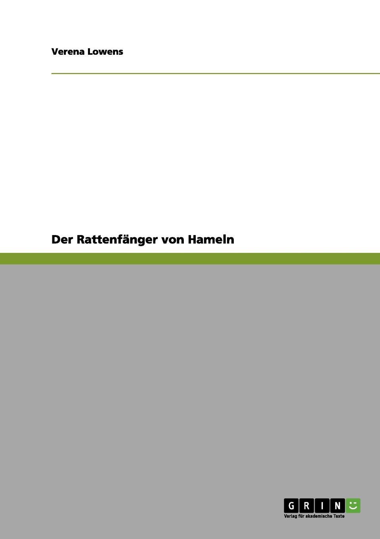Verena Lowens Der Rattenfanger von Hameln a neuendorff der rattenfanger von hameln