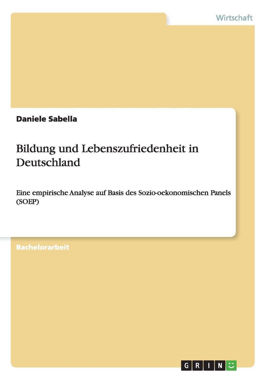 Daniele Sabella Bildung und Lebenszufriedenheit in Deutschland hermann von staff der befreiungs krieg der katalonier in den jahren 1808 bis 1814 t 2
