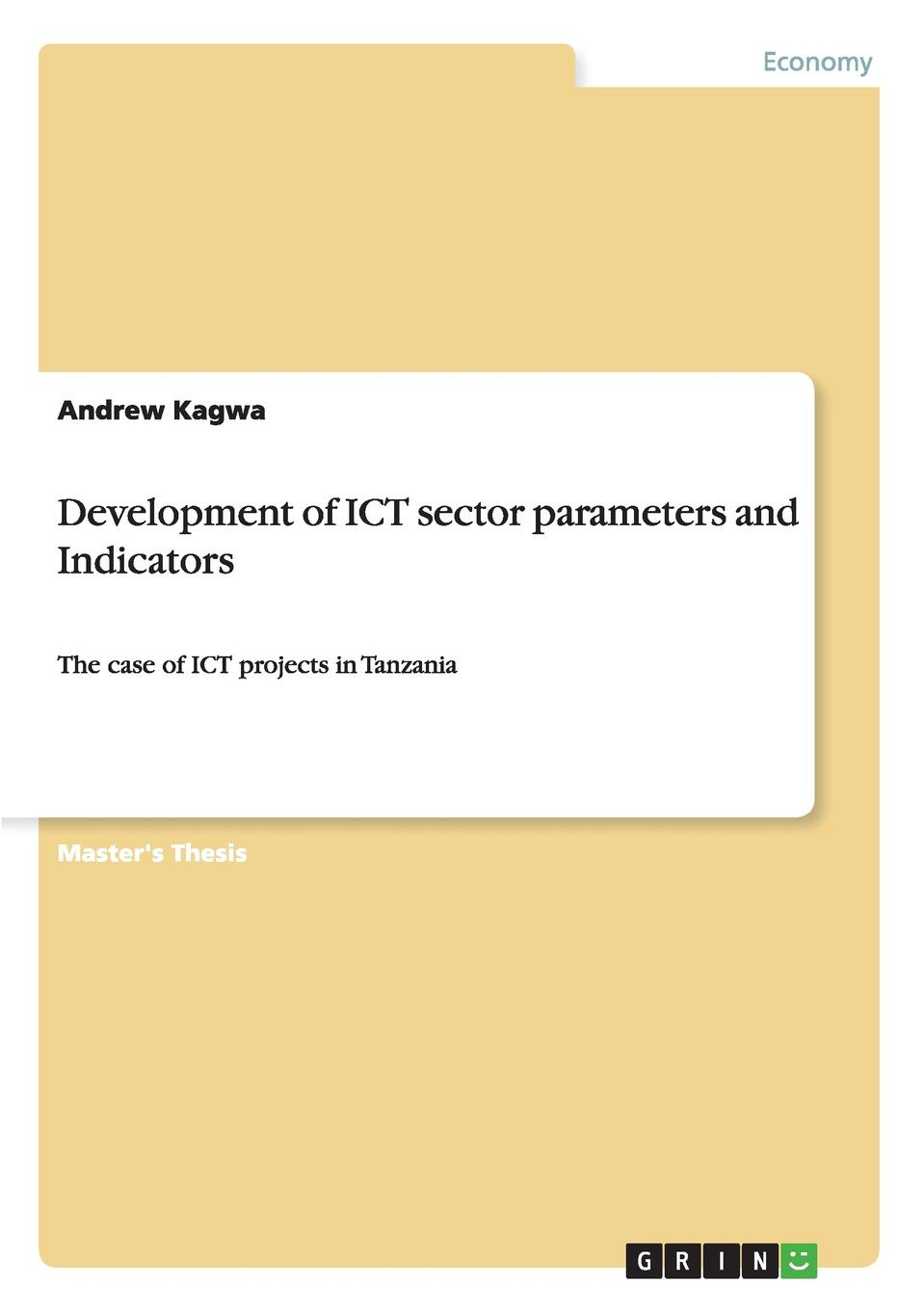 Andrew Kagwa Development of ICT sector parameters and Indicators недорго, оригинальная цена