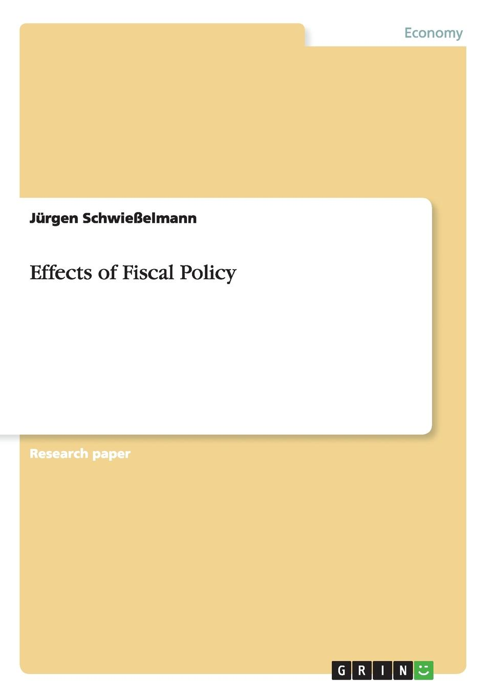 Jürgen Schwießelmann Effects of Fiscal Policy yinghua jin is fiscal decentralization good for economic growth