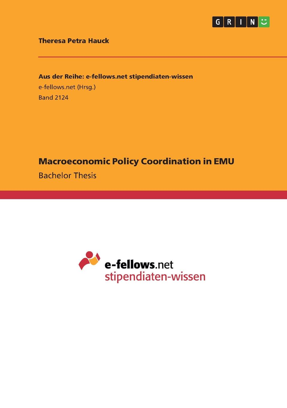 Theresa Petra Hauck Macroeconomic Policy Coordination in EMU shahdad naghshpour fiscal policy within the is lm framework