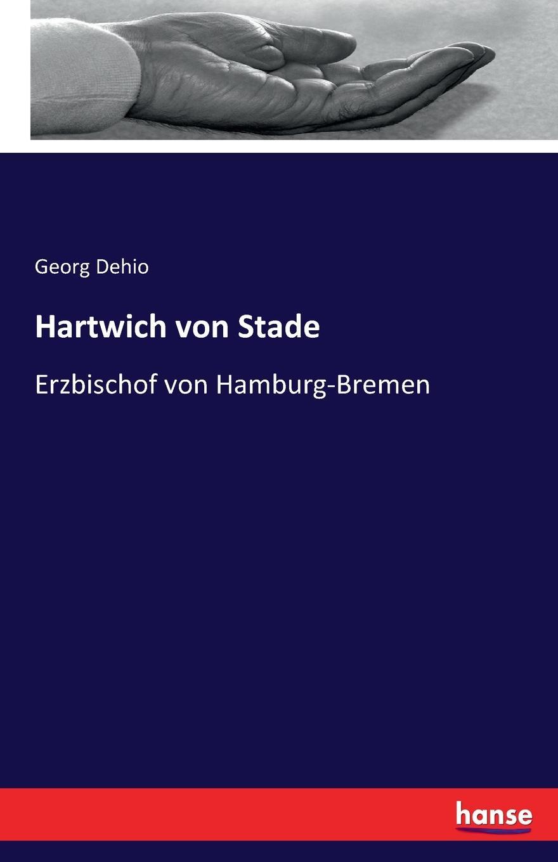 где купить Georg Dehio Hartwich von Stade дешево