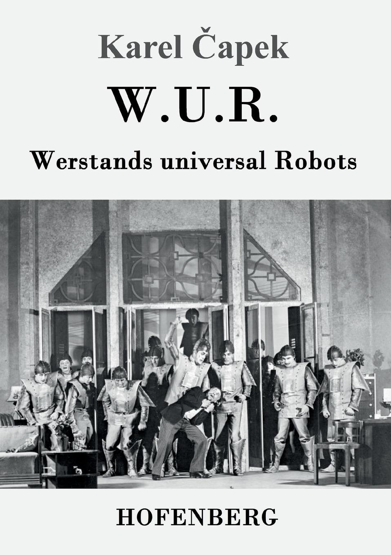 Karel Čapek W.U.R. Werstands universal Robots karel čapek kritika slov